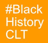 #BlackHistoryCLT